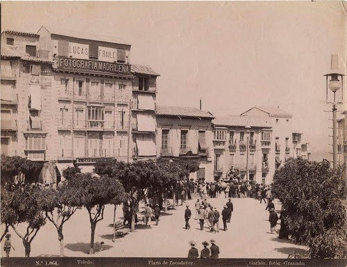Zocodover a finales del siglo XIX. Fotografía de Rafael Garzón