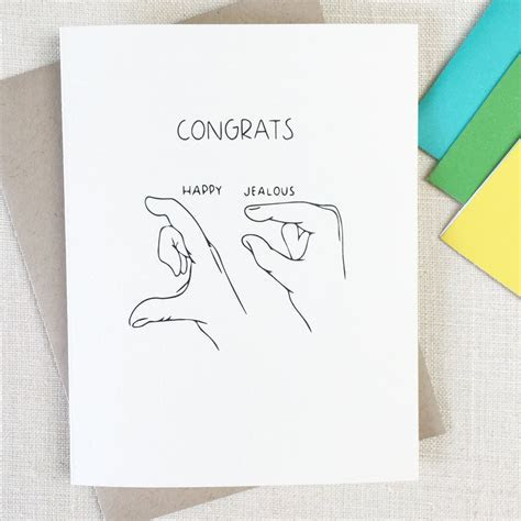 Funny Congratulations Card  JEALOUS Friend Card   Congrats