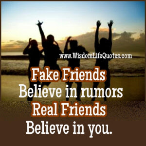 Image result for QUOTES ON REAL FRIENDS AND FAKE FRIENDS