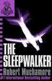 The Sleepwalker: Mission 9 (Cherub Series)