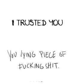 Love Quote Sad Pain Lies Trust Heart Broken Feellng