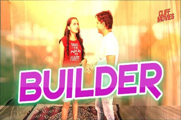 Builder (2020) - CliffMovies WEB Series Season 1 (EP 2 & 2A Added)