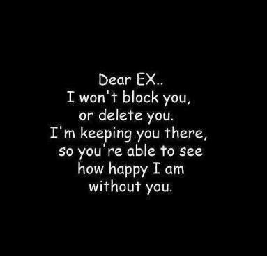 Quotes for Ex: Ex Quotes, Sayings about your Ex Boyfriend ...