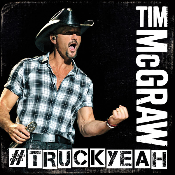 Truck Yeah (Cover), Tim McGraw