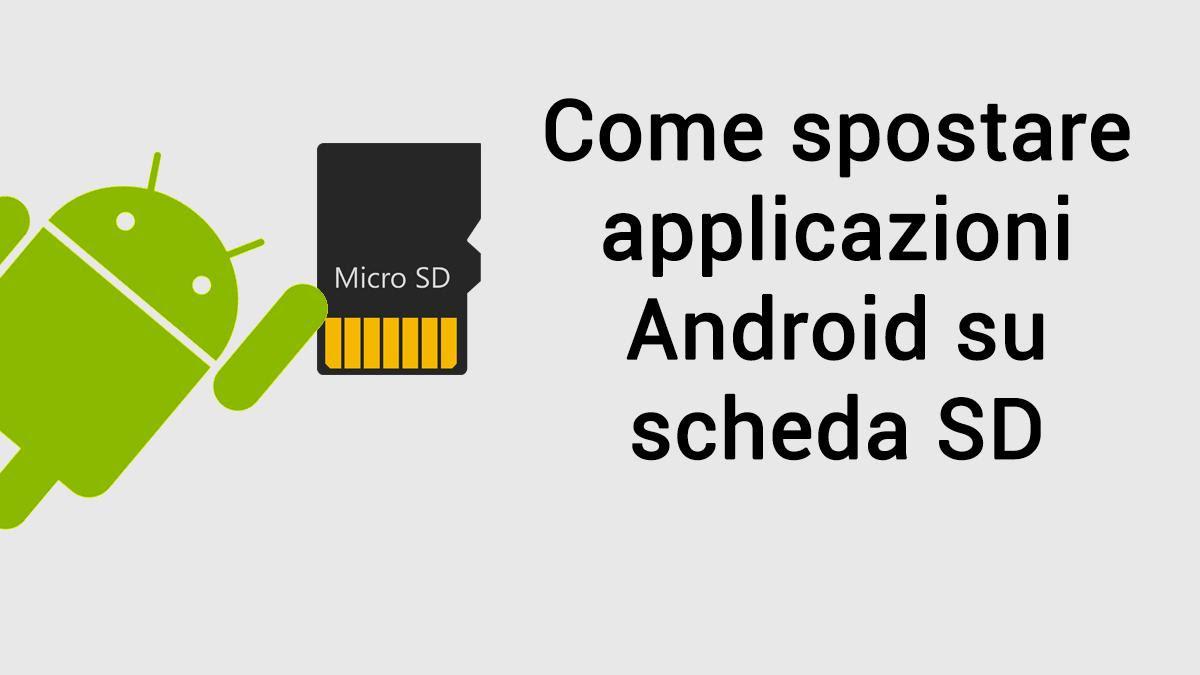 Come Spostare Le App Su Sd Con Android