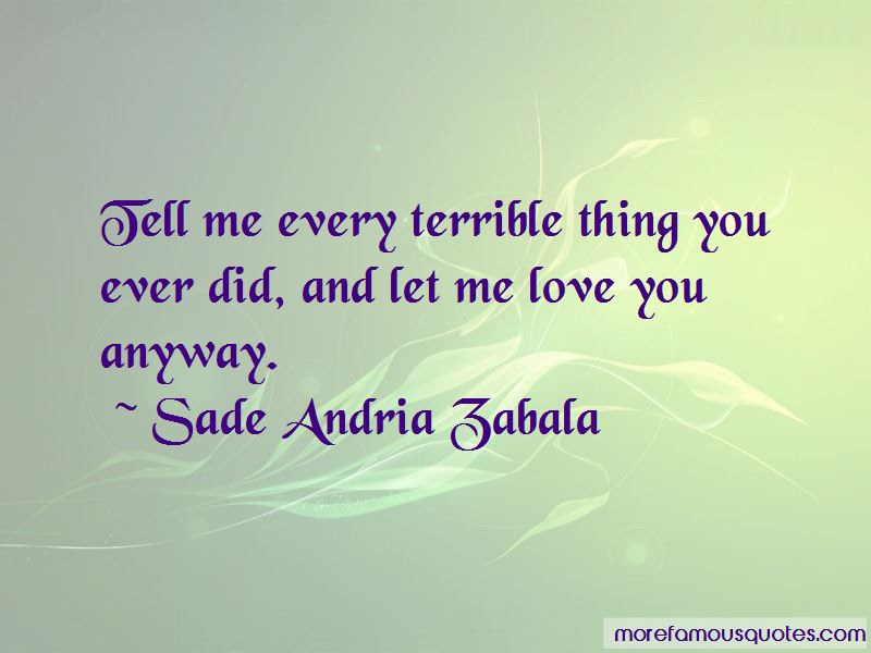 Let Me Love You Anyway Quotes Top 10 Quotes About Let Me Love You