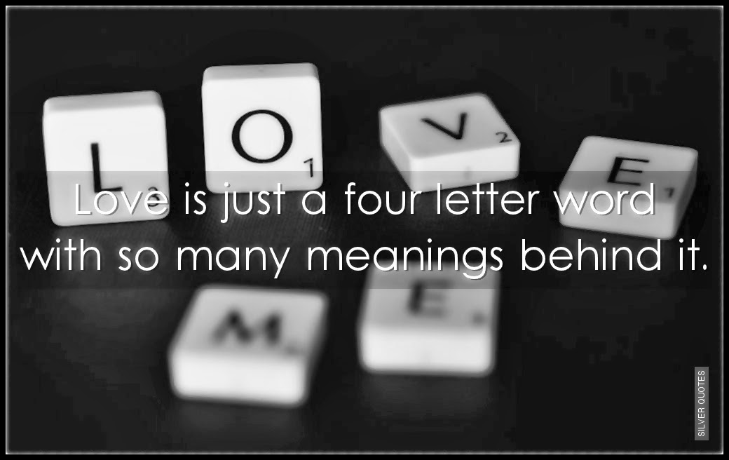 Quotes About Four Letter Word 58 Quotes