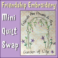 Friendship Embroidery Mini Quilt Swap