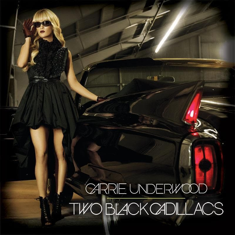 Two Black Cadillacs (Single Cover), Carrie Underwood