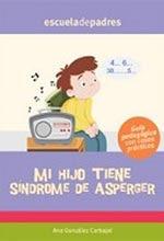MI HIJO TIENE SINDROME DE ASPERGER