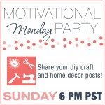 Motivational Monday DIY, Craft and Home Decor Link Party