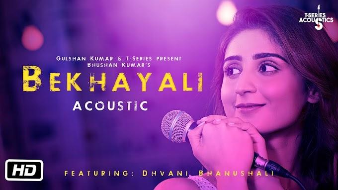 Bekhayali Acoustic - Dhvani Bhanushali Lyrics in Hindi