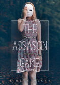 Title: The Assassin Game, Author: Kirsty McKay