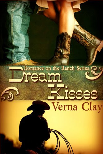 Dream Kisses (Romance on the Ranch Series #1) by Verna Clay