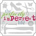 The Perfectly Imperfect Life