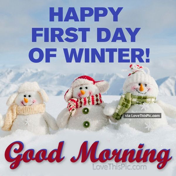 Happy First Day Of Winter Good Morning Pictures Photos And Images