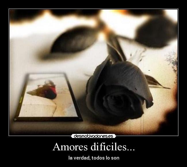 Amores Dificiles Desmotivaciones