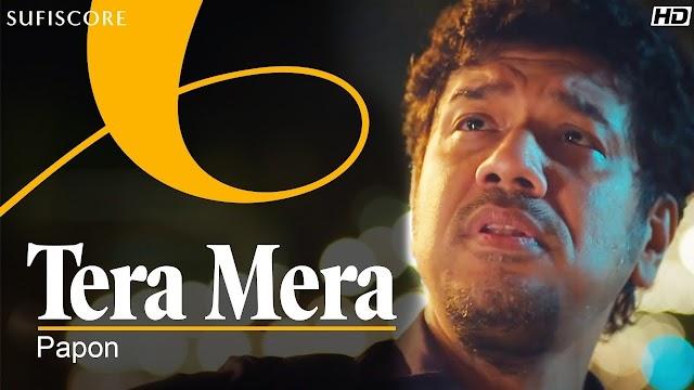 TERA MERA LYRICS - PAPON