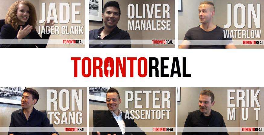 Toronto Real Podcast Guests Jade Jager Clark, Oliver Manalese, Jon Waterlow, Ron Tsang, Peter Assentoft, Erik Mut