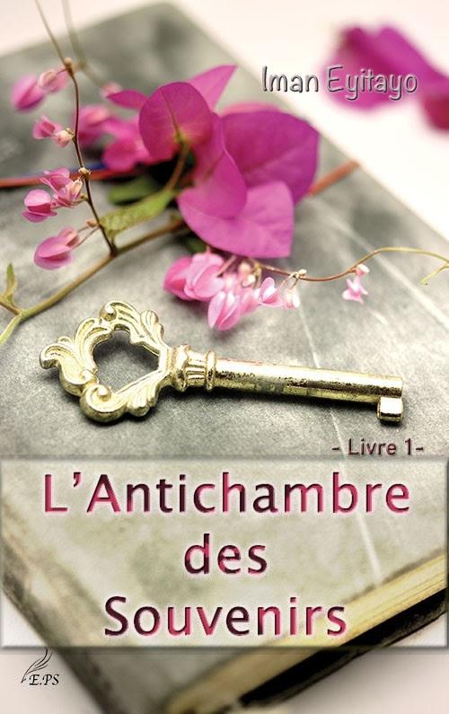 Couverture L'Antichambre des Souvenirs, tome 1