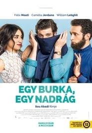 Egy burka, egy nadrág online magyarul videa teljes 2017