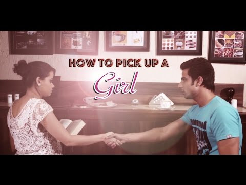 How To Pick Up A Girl In Indian Style