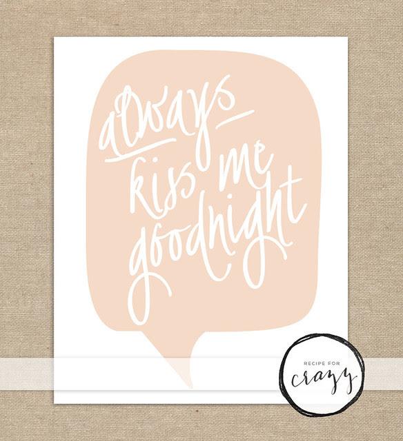 always kiss me goodnight - art print