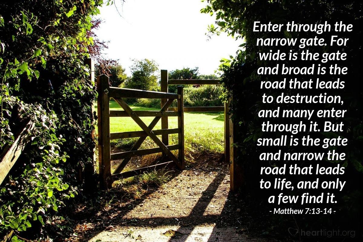 Illustration of Matthew 7:13-14