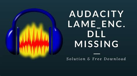 audacity lameencdll missing solution