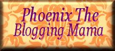 PhoenixTheBloggingMama