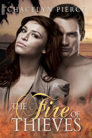 The Fire of Thieves