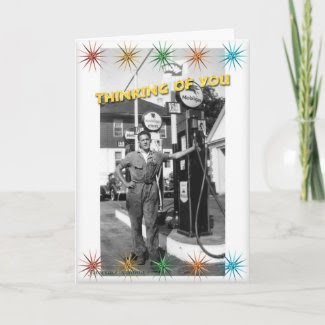 Gas Pump Thinking of You Card card