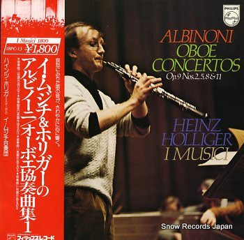 I MUSICI & HEINZ HOLLIGER albinoni; oboe concertos op.9 nos.2, 5, 8 & 11