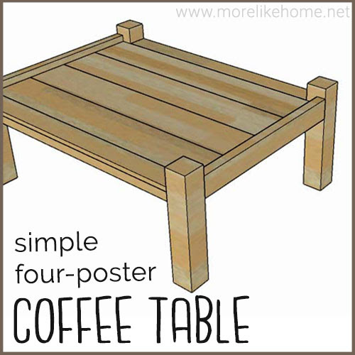 diy coffee table four poster building plans modern simple