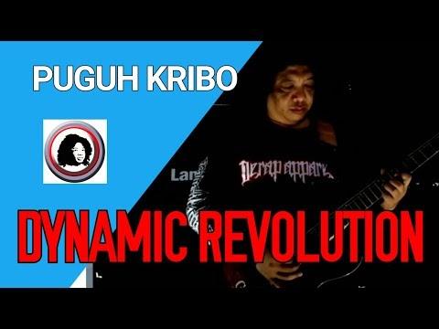 DYNAMIC REVOLUTION by PUGUH KRIBO - ORIGINAL SONG