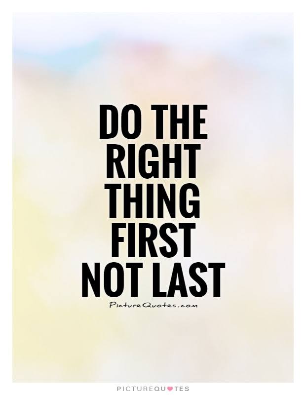 Quotes About Do The Right Thing 404 Quotes