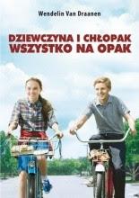 Dziewczyna i chłopak wszystko na opak - Wendelin Van Draanen