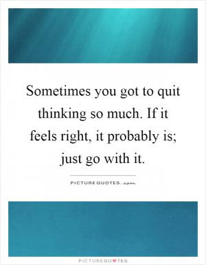 Just Go With It Quote Quote Number 656841 Picture Quotes