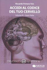 Accedi al Codice del tuo Cervello - Volume 3
