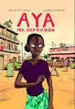 """""""Aya fra Yopougon"""" av Marguerite Abouet"""