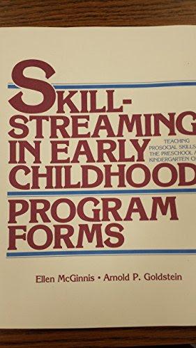 Skillstreaming in Early Childhood: Teaching Prosocial Skills to the Preschool and Kindergarten Child