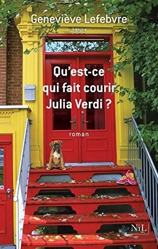 Couverture Qu'est-ce qui fait courir Julia Verdi ?