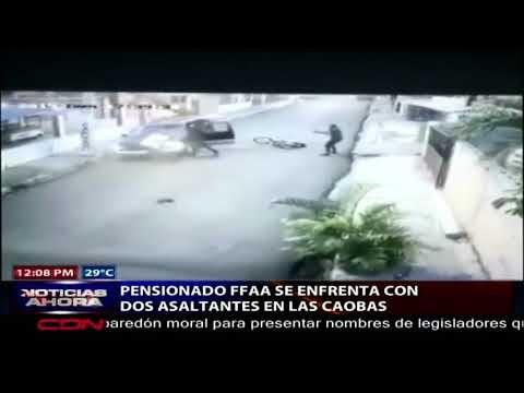 Pensionado de las FFAA se enfrenta con dos asaltantes en Las Caobas, SDO