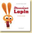 Monsieur Lapin T1 La carotte sauvage de Loïc Dauvillier et Baptiste Amsallem - Voir la présentation (Des ronds dans l'O - oct. 2012)