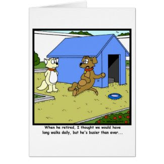 Busy retirement: Dog Cartoon Greeting Cards
