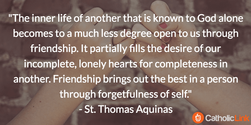 10 Quotes On Friendship From The Saints That You Ll Want To Share