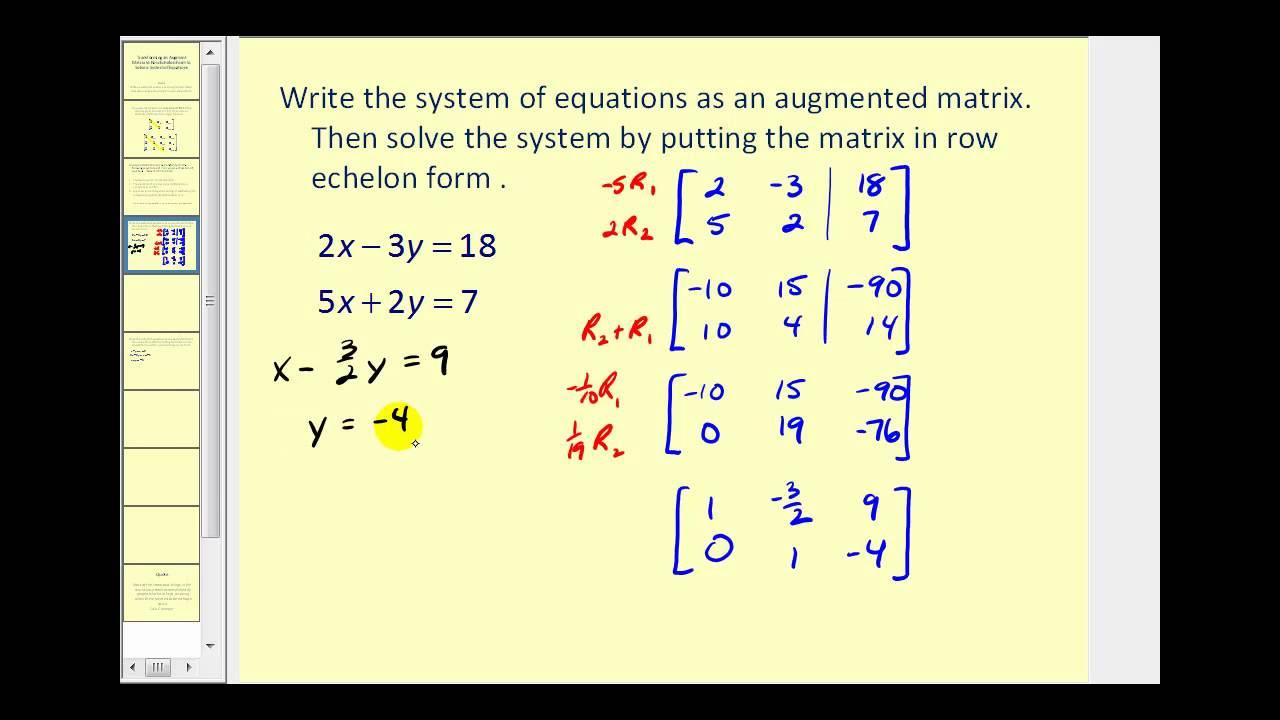 Augmented Matrices: Row Echelon Form - YouTube