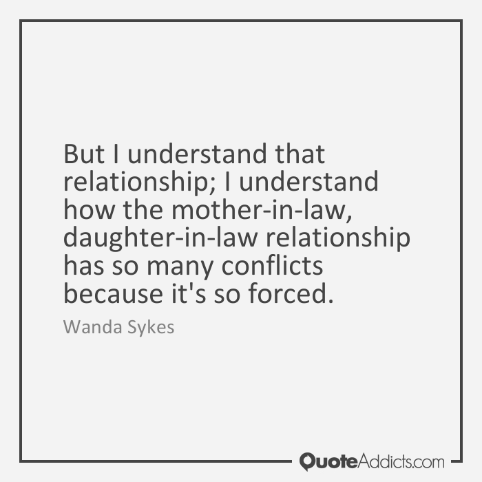 Quotes About In Laws 463 Quotes