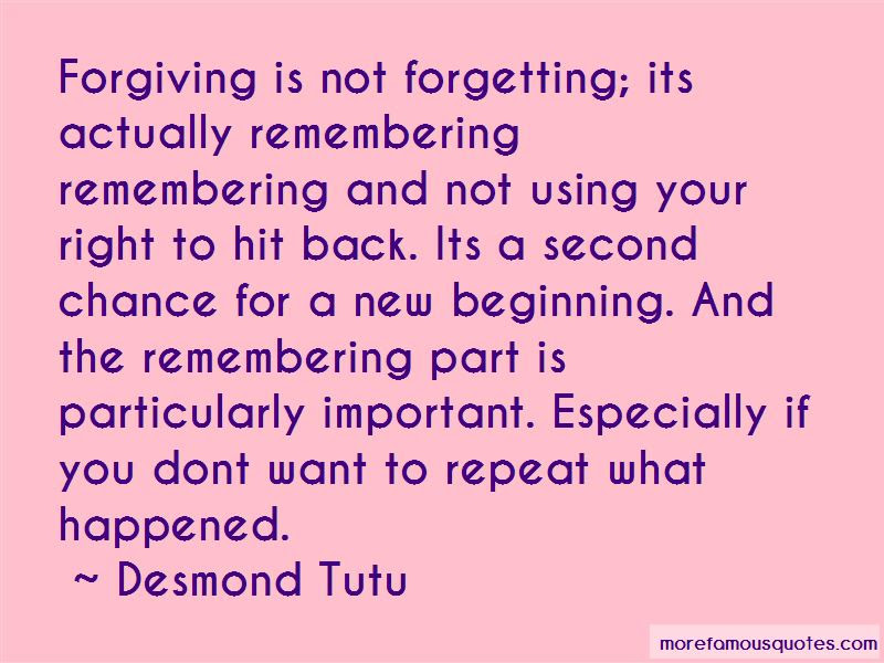 Quotes About Forgiving And Not Forgetting Top 12 Forgiving And Not