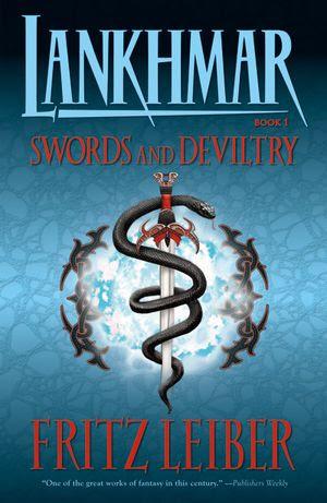 Lankhmar Book 1: Swords & Deviltry
